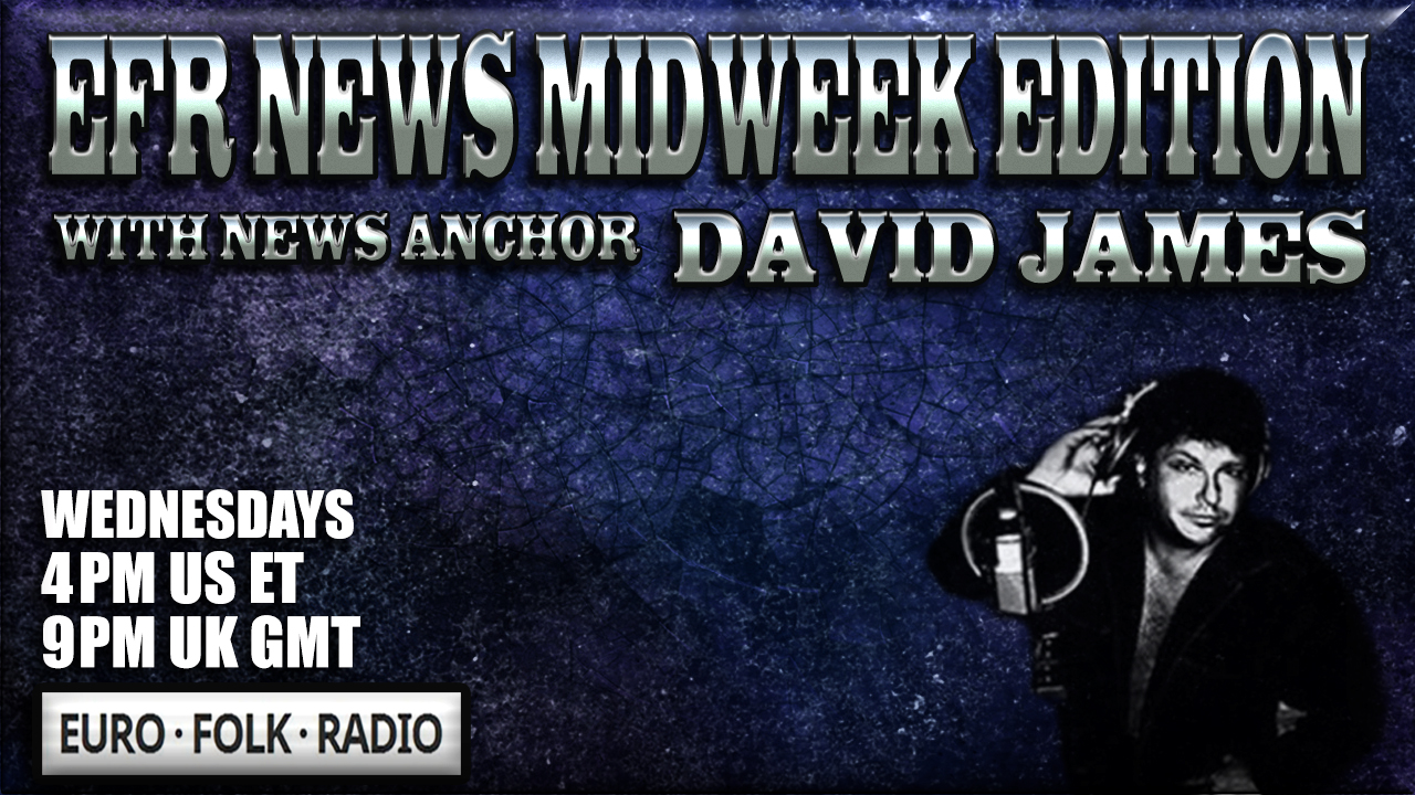 EFR NEWS MIDWEEK EDITION WITH NEWS ANCHOR DAVID JAMES