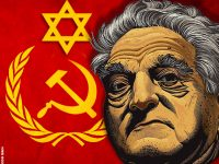 "George Soros, the Jewish ""Messiah,"" Mastermind of White Genocide"