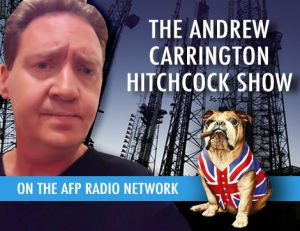 The Andrew Carrington Hitchcock Show (345) Chris Petherick – This Week's American Free Press