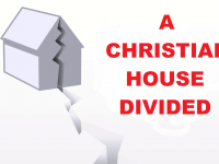 THE CHRISTIAN HOUSE DIVIDED