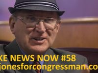 FAKE NEWS NOW #58 Art Jones For Congressman