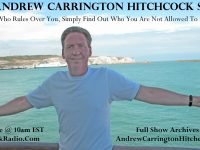 Coming Up On The Andrew Carrington Hitchcock Show Sunday January 20 To Saturday January 26 – Paul English / Dr. Adrian Krieg / Frosty Wooldridge / Michael Walsh / Nikki Fisher / Pastor Steve And Pastor Eli / Dave Gahary
