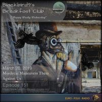 Blackbird9 – Mordecai Manoeuvres Them Against Us