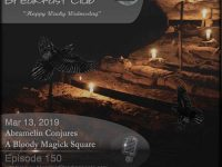 Blackbird9 – Abramelin Conjures A Bloody Magick Square