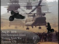 Blackbird9 – (173) CIA Helicopters Direct Vietnam Synth War