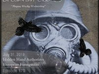 Blackbird9 – (170) Hidden Hand Authorizes European Fumigation