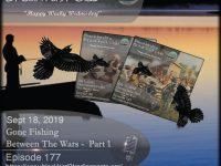 Blackbird9 – (177) Gone Fishing Between The Wars Part 1