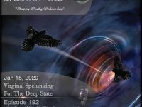 Blackbird9 – (192) Virginal Spelunking For The Deep State