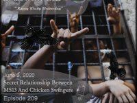 Blackbird9 – (209) Secret Relationship Between MS13 And Chicken Swingers